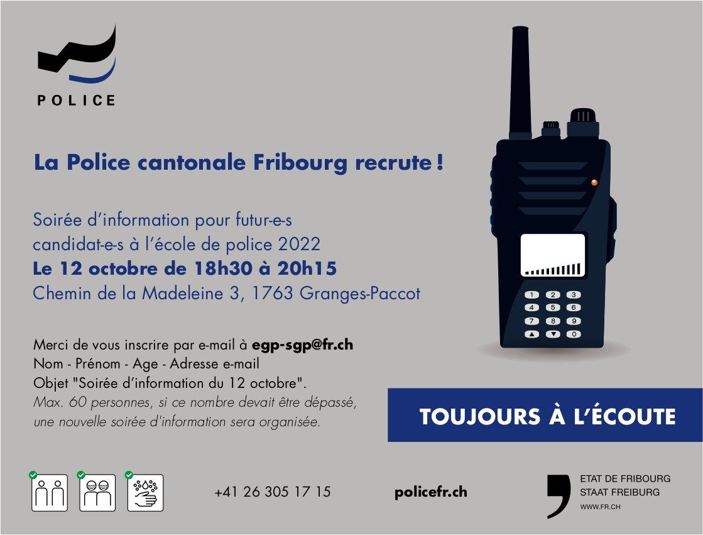 La Police cantonale Fribourg recrute, Soirée d'information 12 octobre, Granges-Paccot