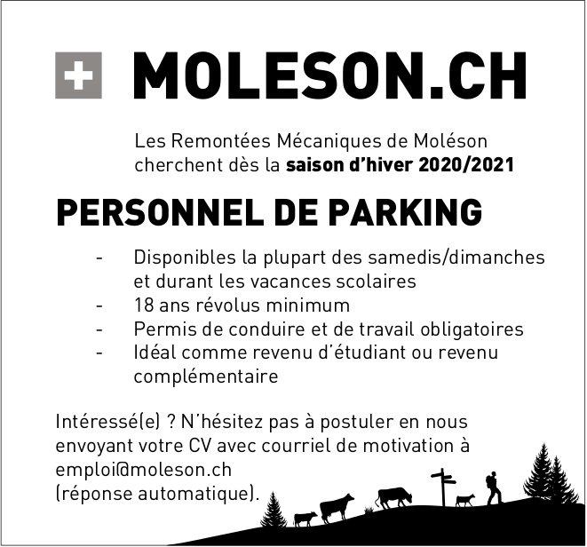 PERSONNEL DE PARKING, Les Remontées Mécaniques de Moléson, Recherché