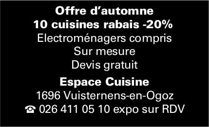 Espace Cuisine, Vuisternens-en-Ogoz,  Offre d'automne 10 cuisines rabais -20%