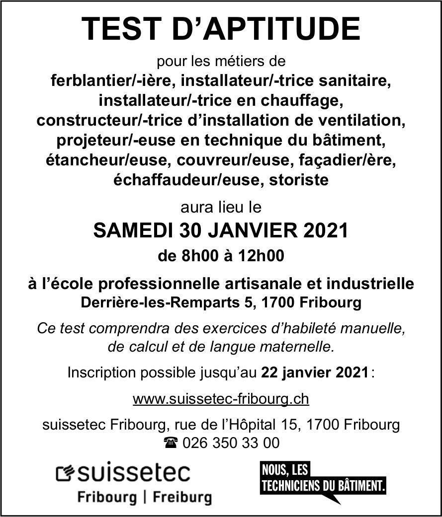 TEST D'APTITUDE, 30 JANVIER école professionnelle artisanale et industrielle, Fribourg