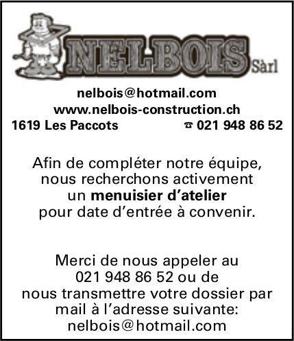 Menuisier d'atelier, Nelbois Construction, Les Paccots, recherché