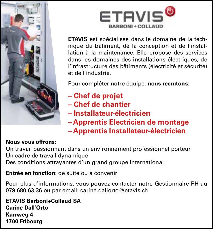Chef de projet – Installateur-électricien – Apprentis Installateur-électricien, Etavis Barboni+Collaud SA, Fribourg, recherché