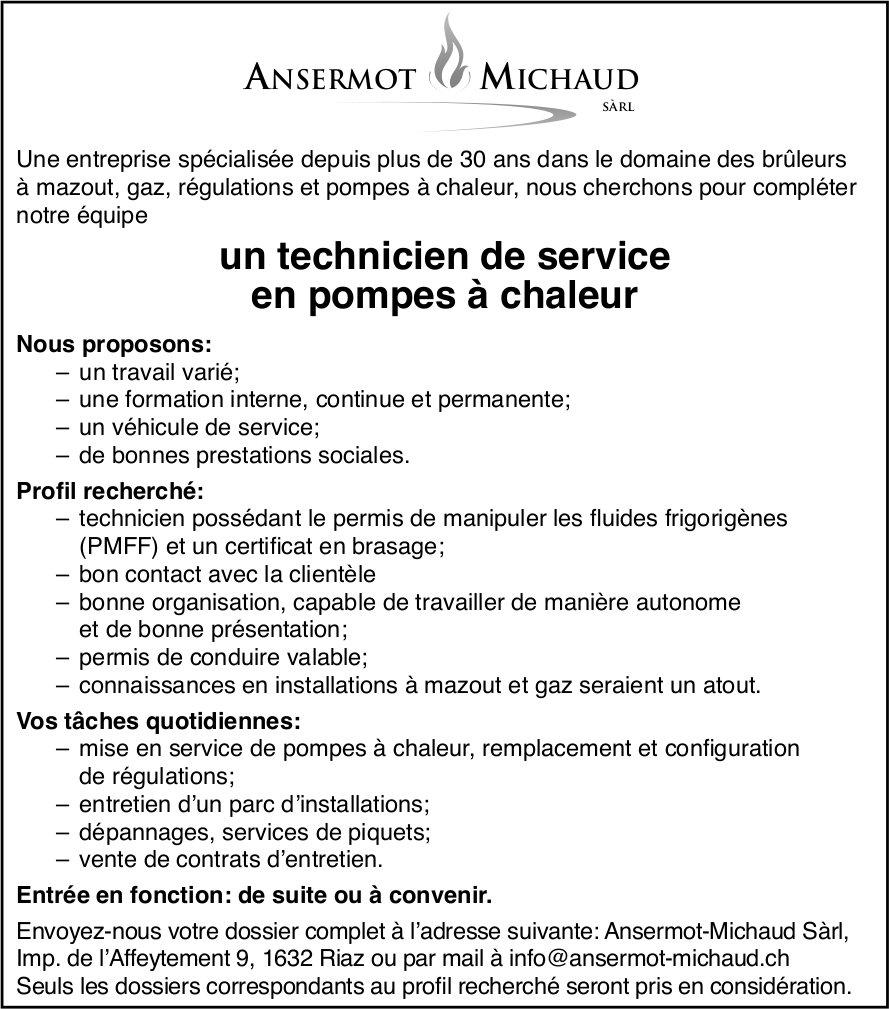 Un technicien de service en pompes à chaleur, Ansermot Michaud Sàrl, Riaz, recherché