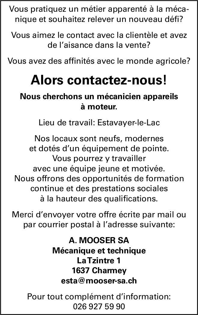 Mécanicien appareils à  moteur, A. Mooser SA, Charmey, recherché