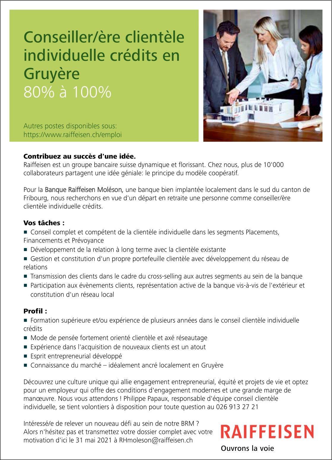 Conseiller/ère clientèle Individuelle crédits en Gruyère, Raiffeisen, recherché