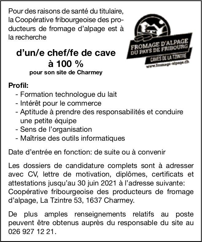 D'un/e chef/fe de cave à 100 %, Fromage d'Alpage du pays de Fribourg, Charmey, recherché