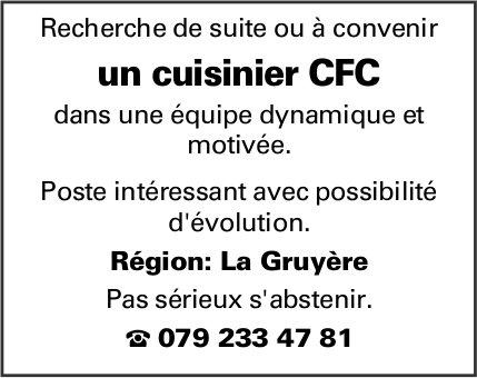 Un cuisinier CFC, La Gruyère, recherché