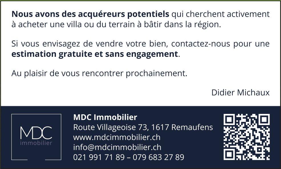 MDC Immobilier, Remaufens, nous cherchons à acheter une villa ou terrain