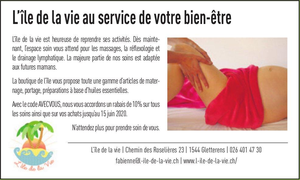 L'île de la vie, Gletterens, au service de votre bien-être