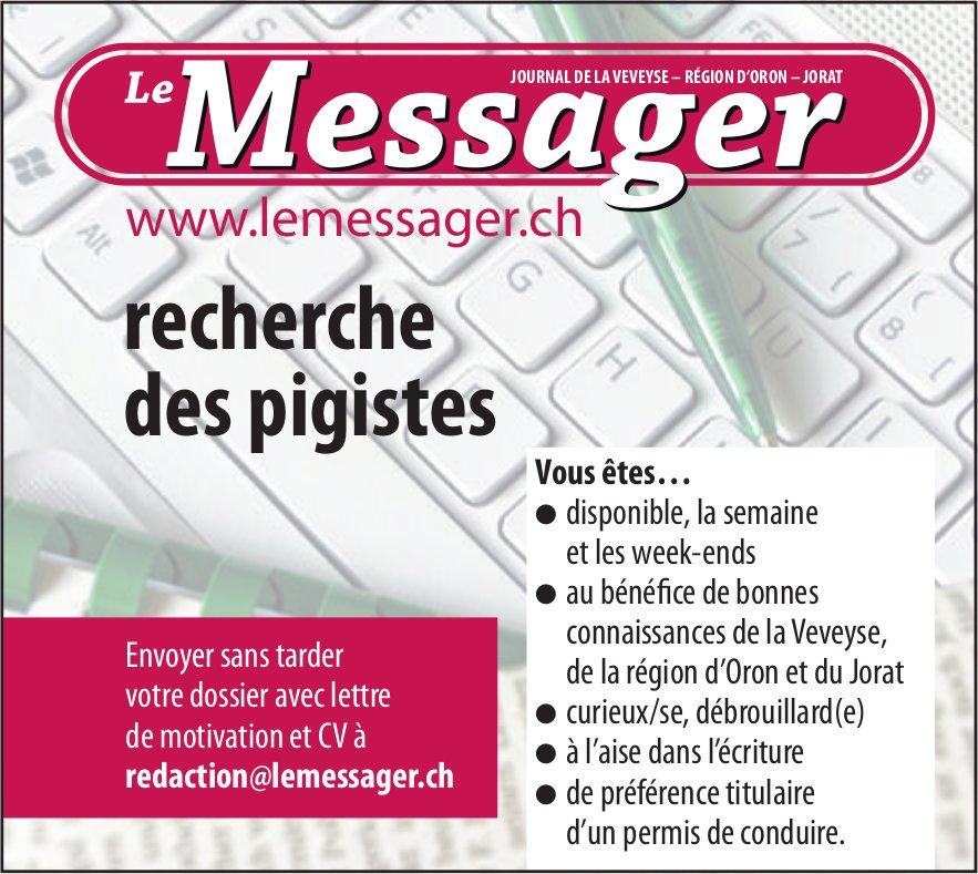 Pigistes, Le Messager, Veveyse, recherché