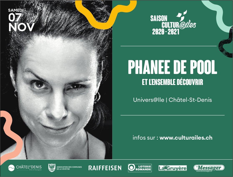 PHANEE DE POOL ET L'ENSEMBLE DÉCOUVRIR, 7 novembre, Univers@lle, Châtel-St-Denis