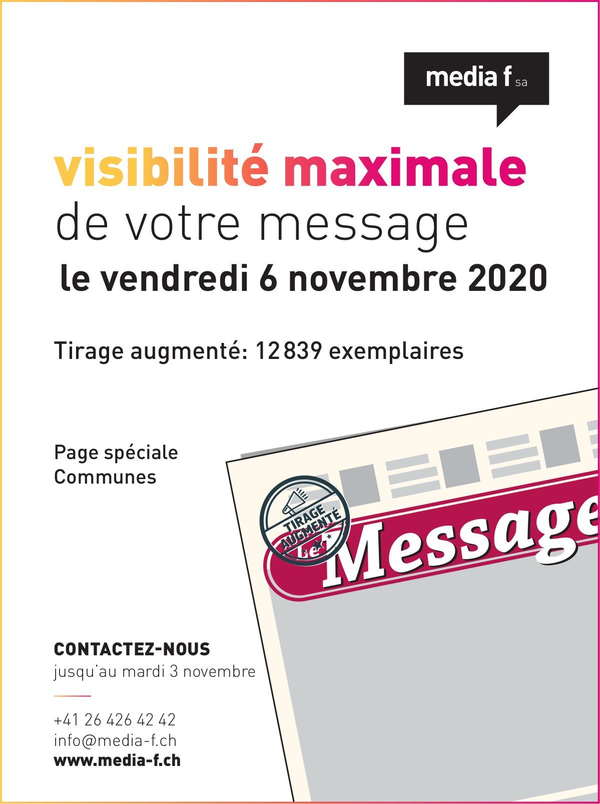 Media f SA - visibilité maximale de votre message le vendredi 6 novembre tirage augmenté