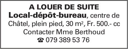 Local-dépôt-bureau, Châtel, à louer