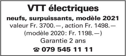 Vtt électriques neufs, surpuissants, modèle 2021 valeur Fr. 3700.—, action Fr. 1498.—