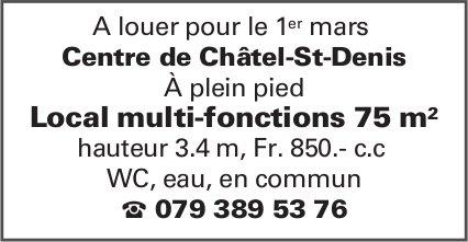 Local multi-fonctions 75 m, Châtel-St-Denis, à louer