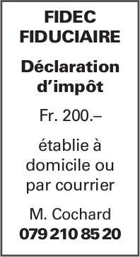 FIDEC FIDUCIAIRE - Déclaration d'impôt Fr. 200.-