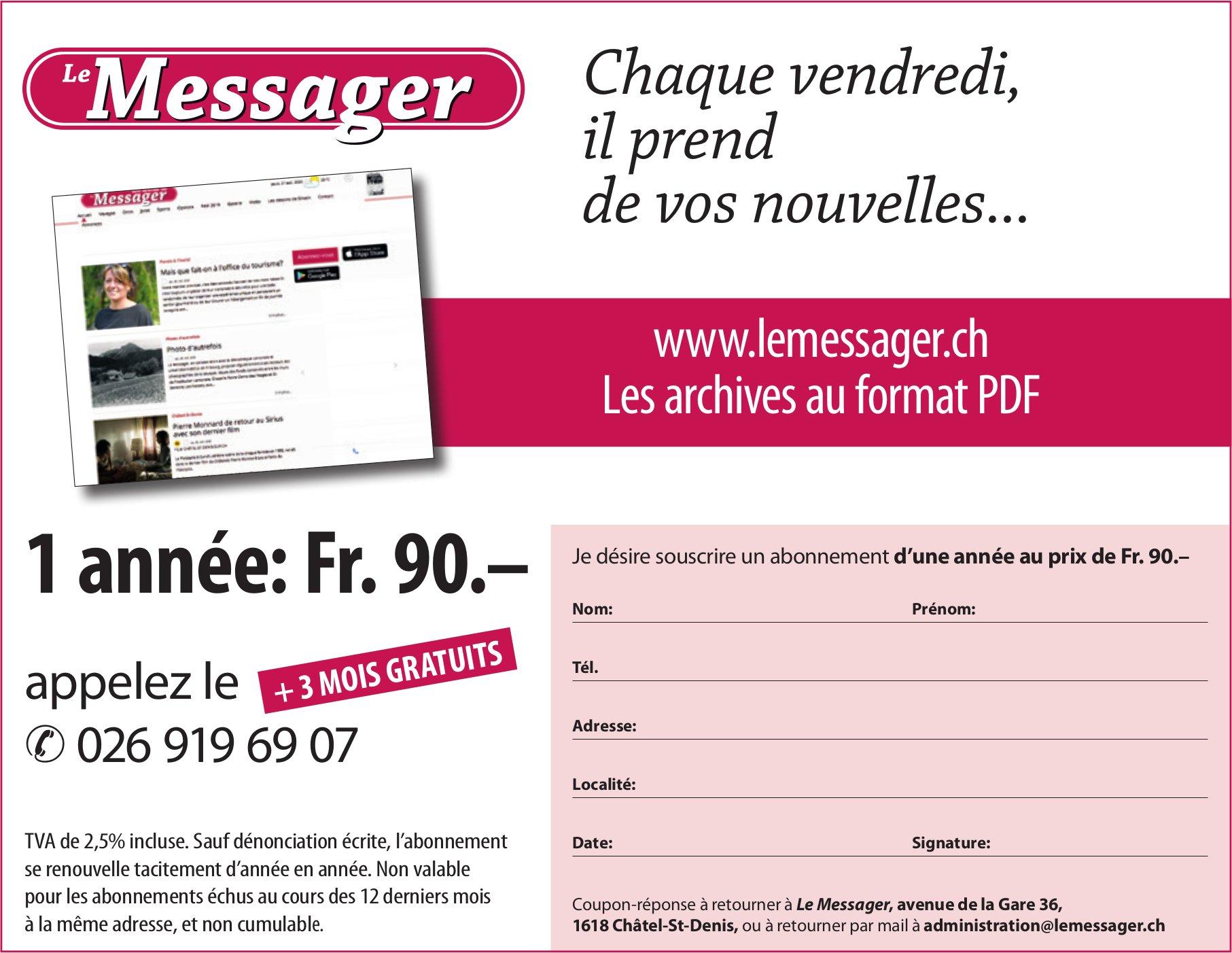 Le Messager - Chaque vendredi, il prend de vos nouvelles...