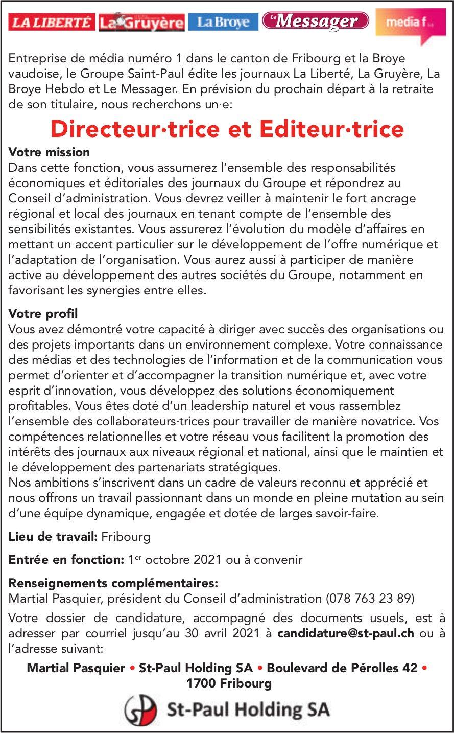 Directeur·trice et Editeur∙trice, St-Paul Holding SA, Fribourg, recherché