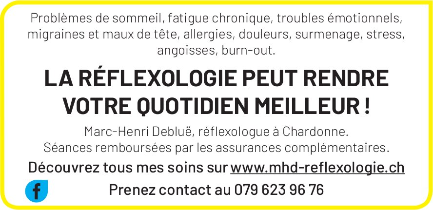 Mhd Reflexologie, Chardonne - La réflexologie peut rendre votre quotidien meilleur