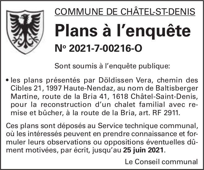 Plans à l'enquête No 2021-7-00216-o - Commune de Châtel-St-Denis