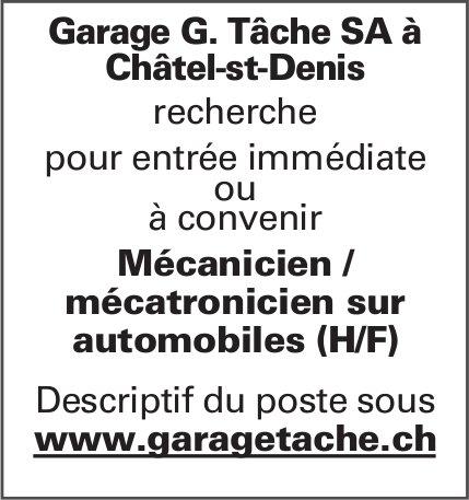 Mécanicien/mécatronicien sur automobiles (h/H), Garage G Tâche SA, Châtel-st-Denis, recherché