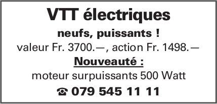 Vtt électriques neufs, puissants! valeur Fr. 3700.—, action Fr. 1498.—