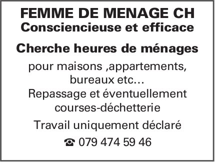 FEMME DE MENAGE CH, Cherche heures de ménages
