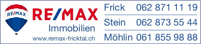 RE/MAX Immobilien - Frick/ Stein/ Möhlin