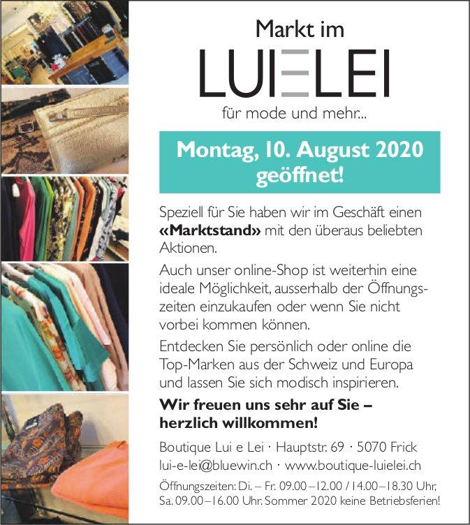 Markt im Lui e Lei ab 10. August!