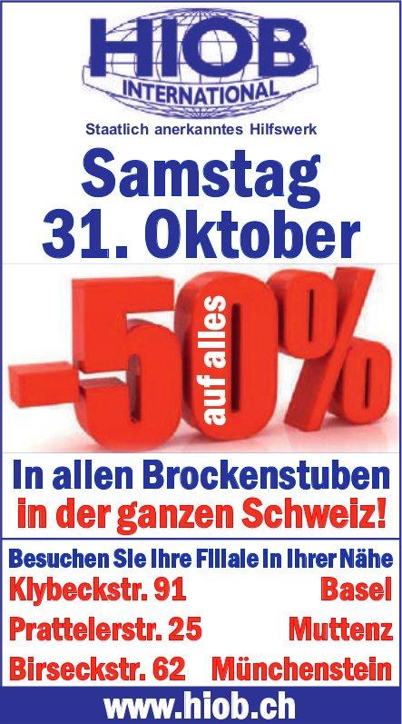 Hiob - Samstag 31. Oktober -50% in allen Brockenstuben in der ganzen Schweiz!