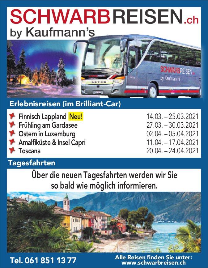Schwarbreisen.ch by Kaufmann's - Erlebnisreisen (im Brilliant-Car)