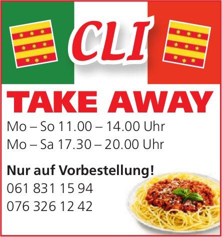 CLI - Take Away, nur auf Vorbestellung!