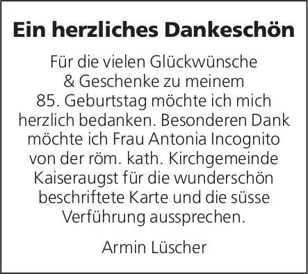 Armin Lüscher, Kaiseraugst - Ein herzliches Dankeschön