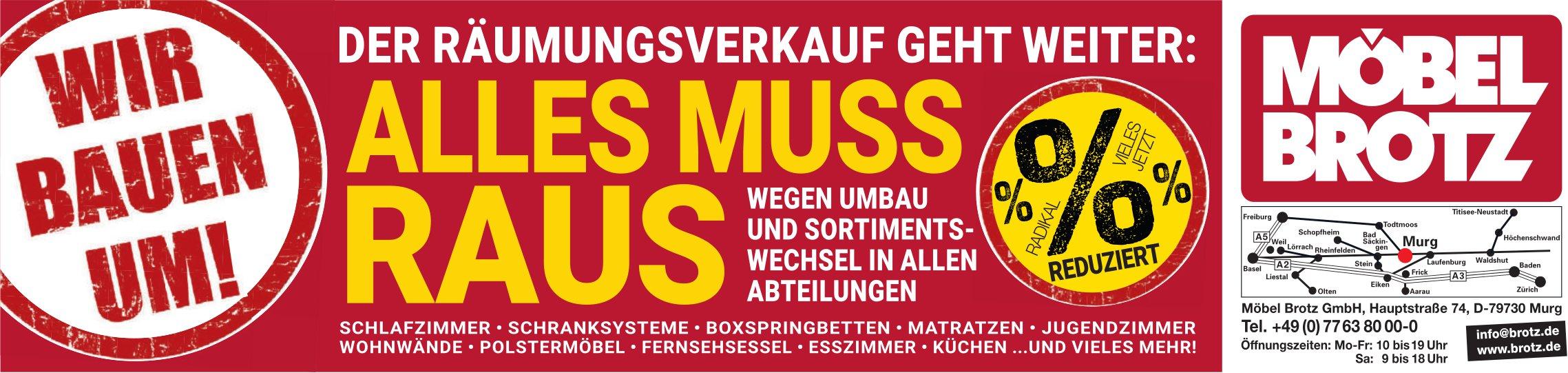 Möbel Brotz GmbH, Murg - Wir bauen um! Alles muss raus