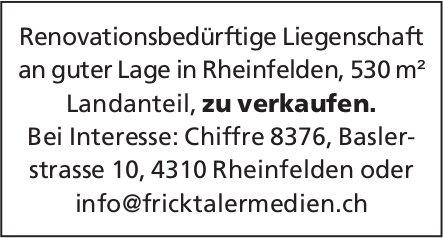 Renovationsbedürftige Liegenschaft an guter Lage in Rheinfelden, 530 m² Landanteil, zu verkaufen