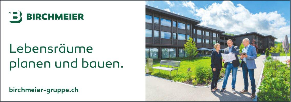 Birchmeier Gruppe - Lebensräume, planen und bauen.