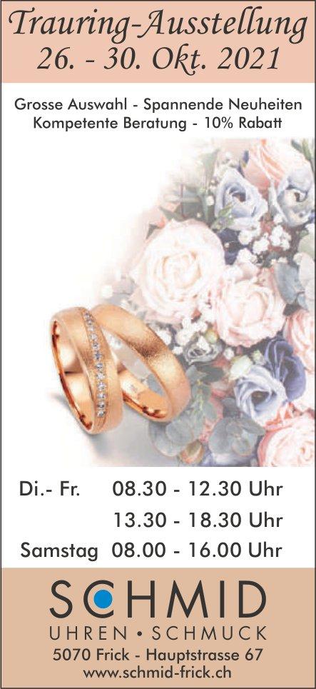 Trauring-Ausstellung, 30. Oktober, Schmid Uhren Schmuck, Frick