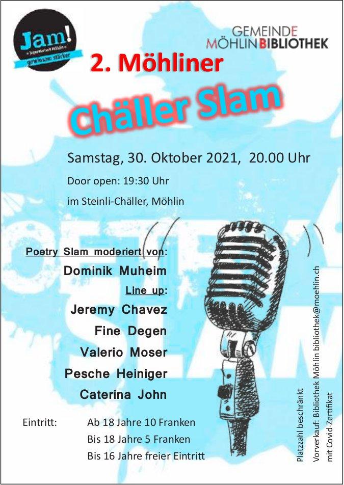 2. Möhliner Chäller Slam, 30. Oktober, Steinli-Chäller, Möhlin