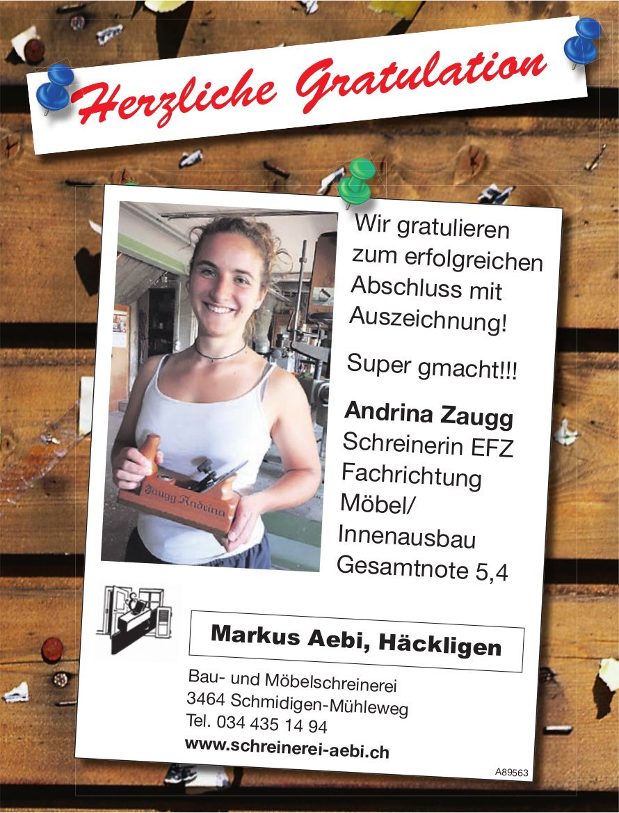 Schreinerei Markus Aebi - Wir gratulieren Andrina Zaugg