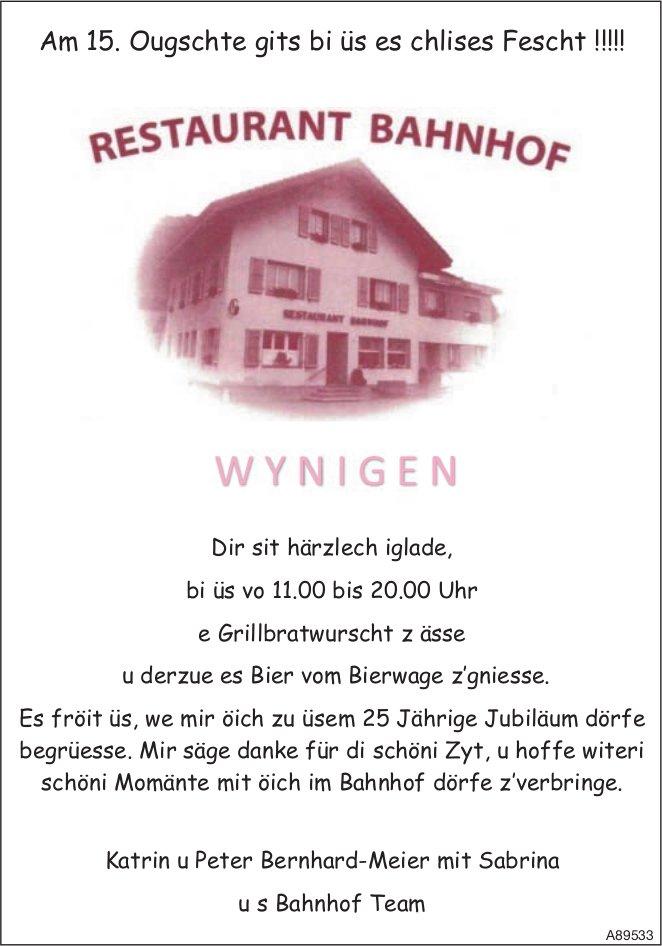 Am 15. Ougschte gits bi üs es chlises Fescht !!!!!, Restaurant Bahnhof, Wynigen