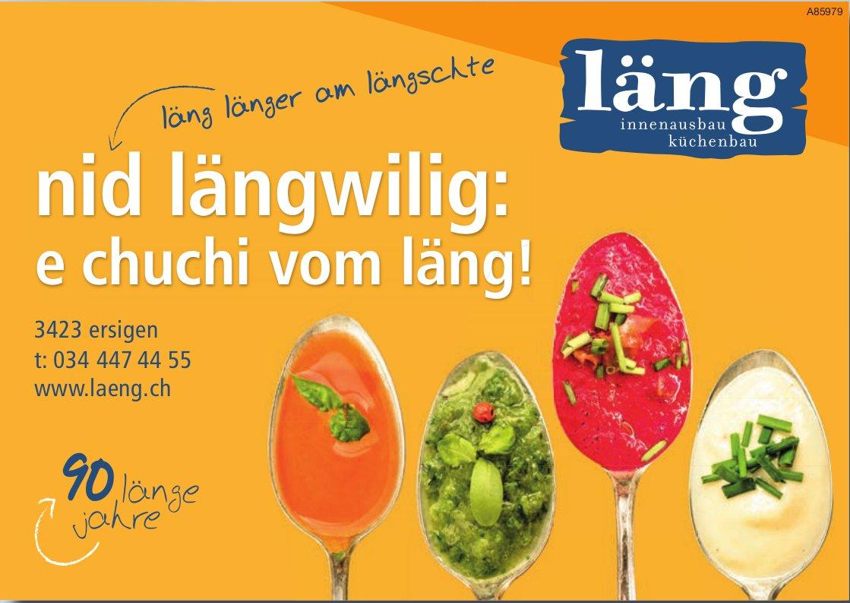 Läng Innenausbau / Küchenbau, Ersigen - Nid längwilig: e Chuchi vom Läng!