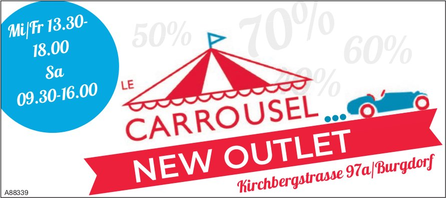 LE CARROUSEL, Burgdorf - NEW OUTLET