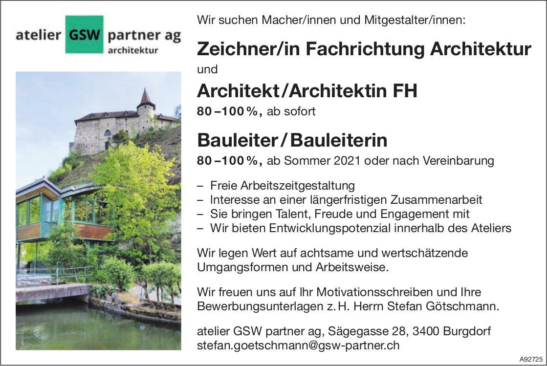 Zeichner/in Fachrichtung Architektur und Architekt /Architektin FH ab sofort, Bauleiter/Bauleiterin, Atelier GSW Partner AG, Burgdorf,  gesucht