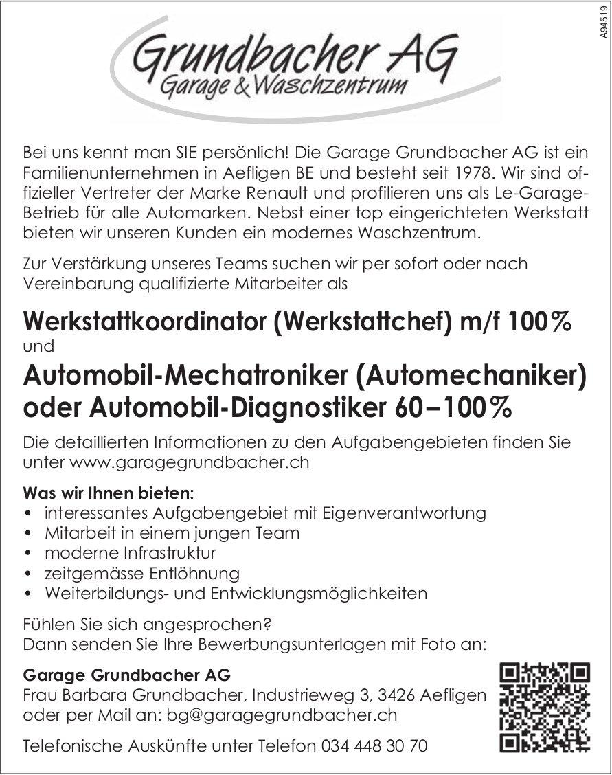 Werkstattkoordinator (Werkstattchef) m/f 100% und Automobil-Mechatroniker (Automechaniker) oder Automobil-Diagnostiker 60–100 %, Garage Grundbacher AG, Aefligen, gesucht