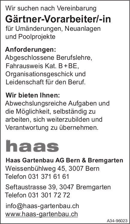 Gärtner-Vorarbeiter/-in, Haas Gartenbau AG, Bern & Bremgarten, gesucht