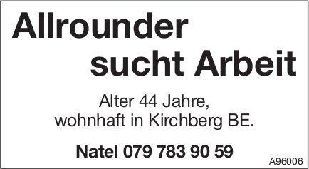 Allrounder sucht Arbeit, Kirchberg
