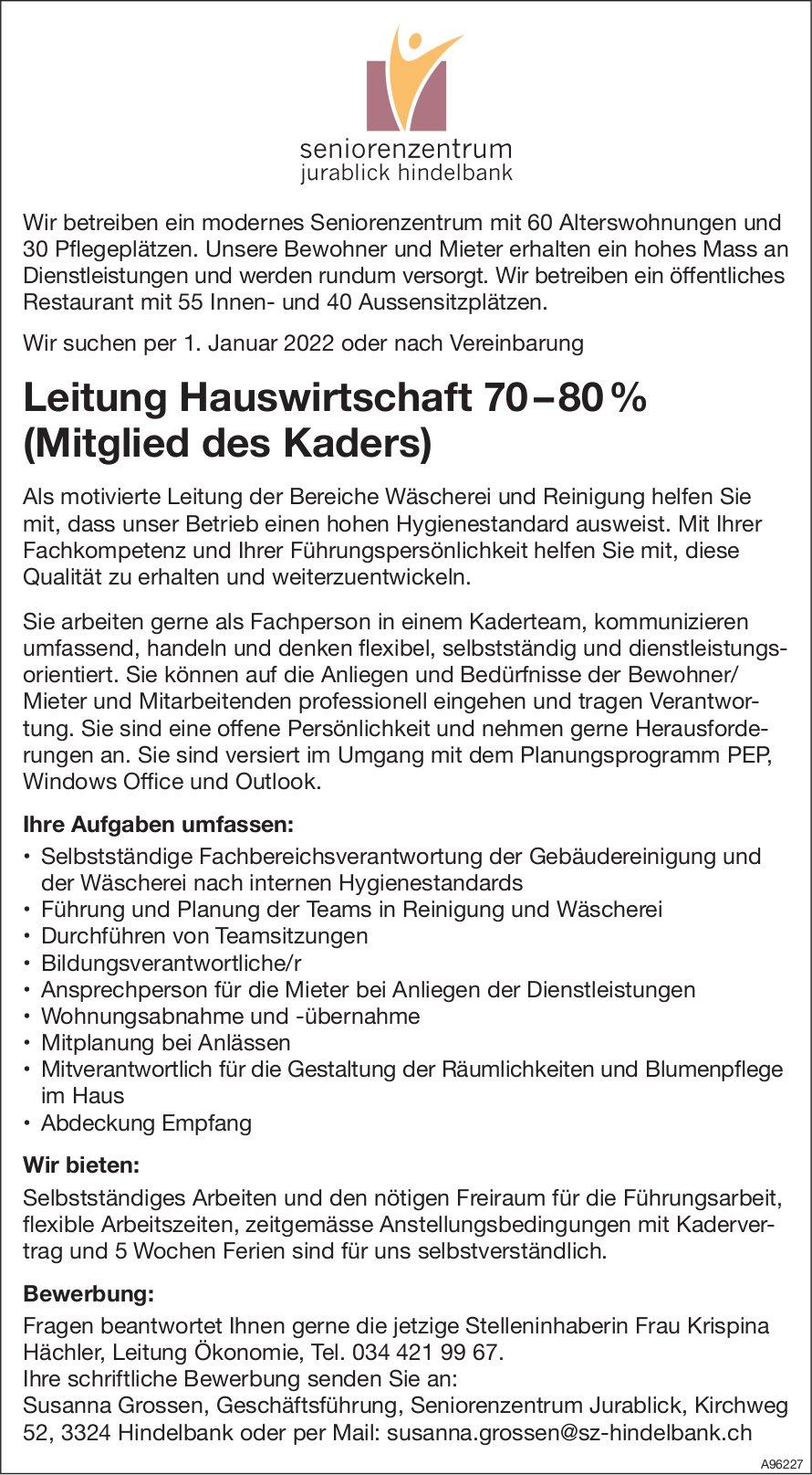 Leitung Hauswirtschaft 70 – 80 % (Mitglied des Kaders), Seniorenzentrum Jurablick, Hindelbank, gesucht