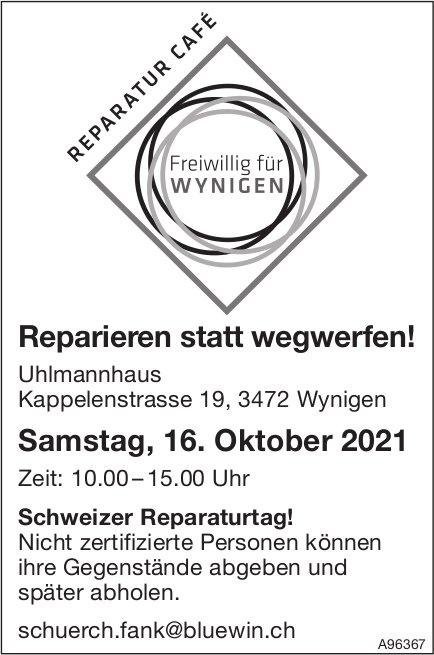 Reparatur Café - Reparieren statt wegwerfen!, 16. Oktober, Wynigen