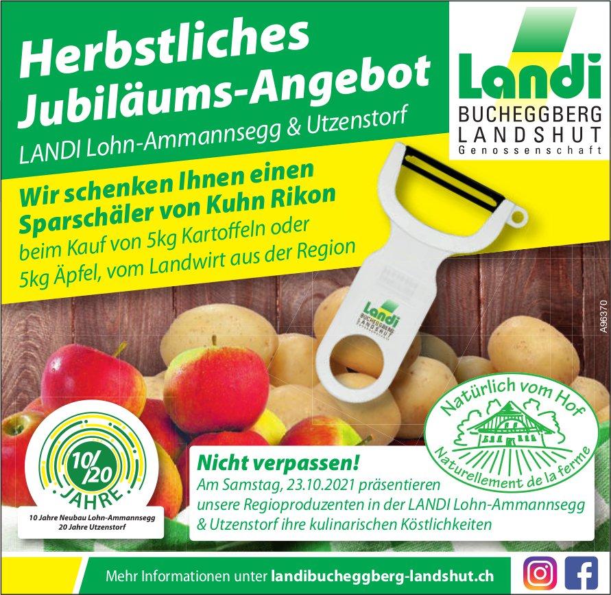 Landi Bucheggberg Landshut Genossenschaft, Lohn-Ammannsegg & Utzenstorf - Herbstliches Jubiläums-Angebot