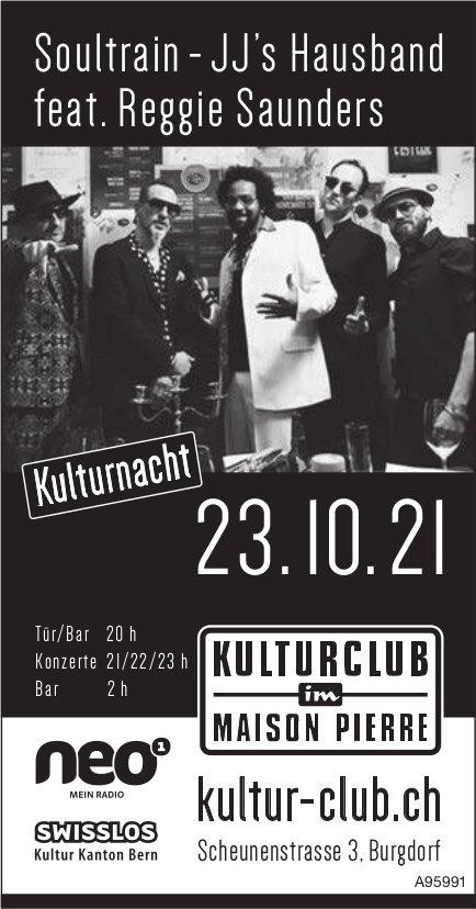 Kulturclub im Maison Pierre - Soultrain - JJ's Hausband feat. Reggie Saunders, 23. Oktober, Burgdorf